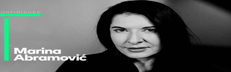 Marina Abramovic - UNFINISHED